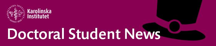 Karolinska Institutet - Doctoral Education News